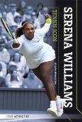 Serena Williams: Tennis Icon