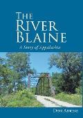 The River Blaine: A Story of Appalachia