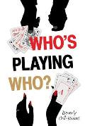 Who's Playing Who