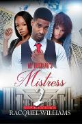 My Husband's Mistress 2: Renaissance Collection