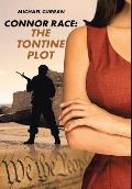 Connor Race: The Tontine Plot
