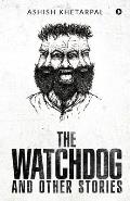 The Watchdog and Other Stories