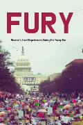 Fury Womens Lived Experiences in the Trump Era