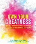 Own Your Greatness Overcome Impostor Syndrome Beat Self Doubt & Succeed in Life