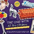 The One with All the Stickers: An Unofficial Sticker Book for Fans of Friends