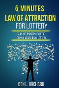 5 Minutes Law Of Attraction For Lottery: Daily Affirmations To Stop Losing And Win Big In Lottery