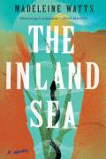 Inland Sea A Novel