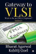Gateway to VLSI: Want to be an FPGA Engineer?