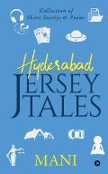 Hyderabad - Jersey Tales: Collection of Short Stories & Poems