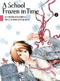 A School Frozen in Time, Volume 2