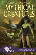 Mythical Creatures: Word Searches, Facts, Short Stories & More