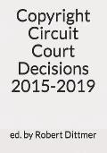 Copyright Circuit Court Decisions 2015-2019