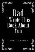 I Wrote This Book About You Dad: Father's Day gift