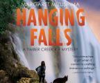 Hanging Falls: A Timber Creek K-9 Mystery, Book 6