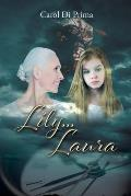 Lily...Laura