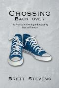 Crossing Back Over: The Practice of Owning and Accepting Bipolar Disorder