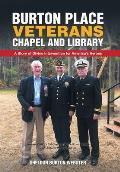 Burton Place Veterans Chapel and Library: A Story of Divine Intervention for America's Heroes