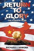 Return to Glory: The Fourth Year