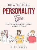 How to Read Personality Type: A Guide to understand People Behavior and Body language