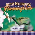 Hummingbirds: Native Pollinators