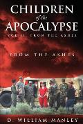 Children of the Apocalypse Vol II, from the Ashes
