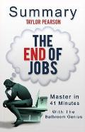 An 11-Minute Summary of the End of Jobs: Money, Meaning and Freedom Without the 9-To-5