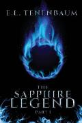 The Sapphire Legend, Part I