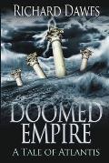 Doomed Empire: A Tale of Atlantis