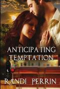 Anticipating Temptation