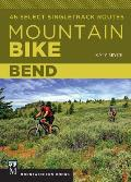 Mountain Bike Bend 46 Select Singletrack Routes
