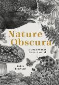 Nature Obscura A Citys Hidden Natural World