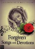 Forgiven Songs and Devotions