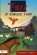 Fuzz of Sawdust Farm