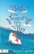 Sid the Seagull's Very Busy Day