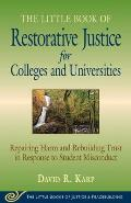 Little Book Of Restorative Justice For Colleges & Universities Revised & Updated