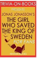 Trivia-On-Books the Girl Who Saved the King of Sweden by Jonas Jonasson