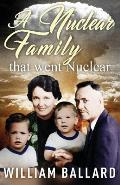 A Nuclear Family That Went Nuclear