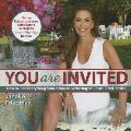 You Are Invited: How to Plan Everything from Intimate Gatherings to Texas-Sized Parties