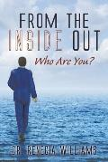 From the Inside Out: Who Are You?