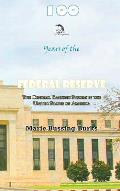 100 Years of the Federal Reserve: The Central Banking System in the United States of America