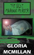The Blue Maroon Murder