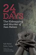 24 Days: The Kidnapping and Murder of Ilan Halimi