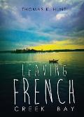 Leaving French Creek Bay