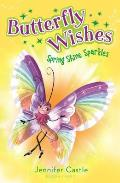 Butterfly Wishes: Spring Shine Sparkles