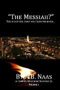 The Messiah?: This is not the story you think you know...