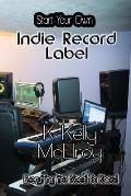 Start Your Own Indie Record Label