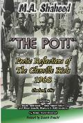 The Pot!: Poetic Reflections of The Glenville Riots 1968 Cleveland, Ohio