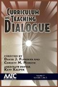 Curriculum and Teaching Dialogue: Volume 17, Numbers 1 & 2, 2015