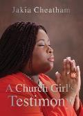 A Church Girl's Testimony