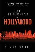 The Hypocrisy of Hollywood
